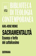 Sacramentalit� - Essenza e ferite del cattolicesimo di Karl-Heinz Menke