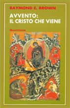 Avvento: il Cristo che viene