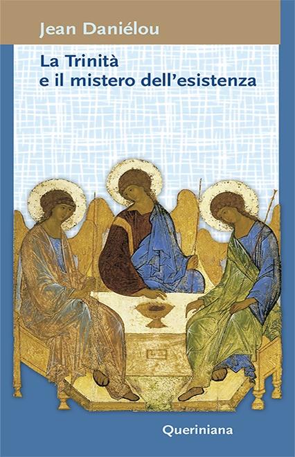 La Trinità e il mistero dell'esistenza