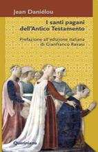 I santi pagani dell'Antico Testamento