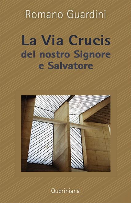 La Via crucis del nostro Signore e Salvatore