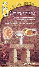 I santi segni vol. 6. Cenere e pietra
