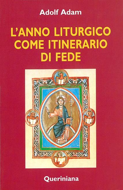 L'anno liturgico come itinerario di fede
