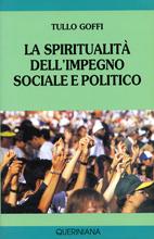 La spiritualità dell'impegno sociale politico