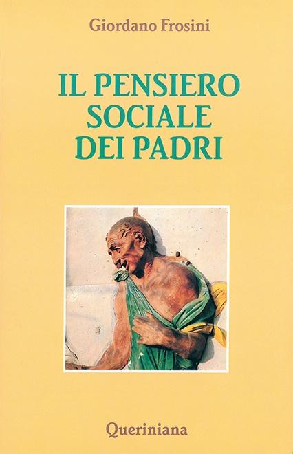 Il pensiero sociale dei Padri