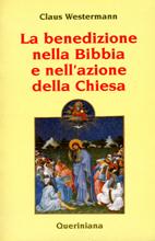 La benedizione nella Bibbia e nell'azione della Chiesa