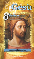 Gesù vol. 8. Gesù astuto