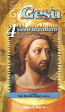 Gesù vol. 4. Gesù in collera