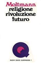 Religione, rivoluzione e futuro