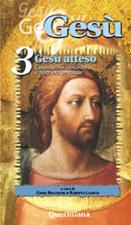 Gesù vol. 3. Gesù atteso