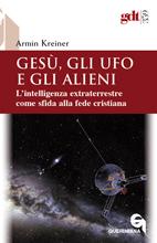 Gesù, gli UFO e gli alieni