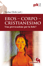 Eros – Corpo – Cristianesimo