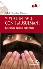 Vivere in pace con i musulmani
