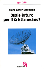 Quale futuro per il Cristianesimo?