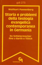 Storia e problemi della teologia evangelica contemporanea in Germania