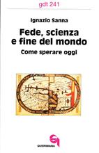 Fede, scienza e fine del mondo
