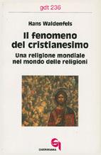 Il fenomeno del cristianesimo