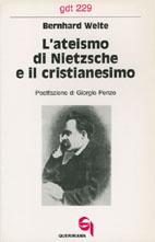 L'ateismo di Nietzsche e il cristianesimo