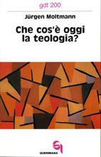 Che cos'è oggi la teologia?
