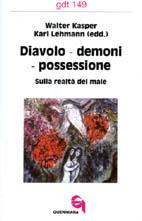 Diavolo – demoni – possessione