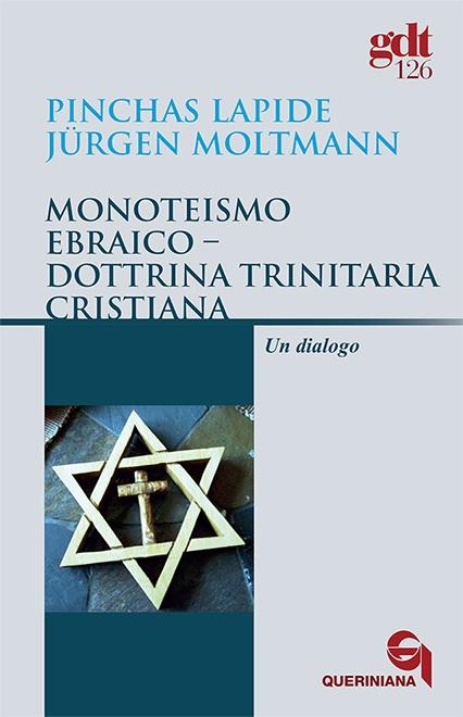 Monoteismo ebraico – Dottrina trinitaria cristiana