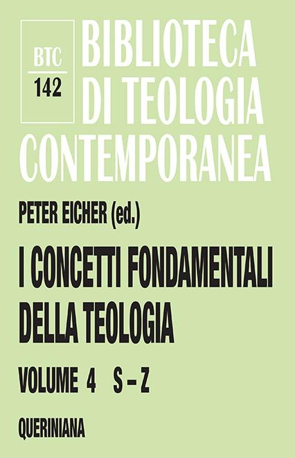 I concetti fondamentali della teologia 4 (S-Z)