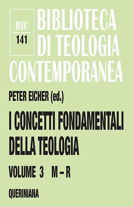 I concetti fondamentali della teologia 3 (M-R)