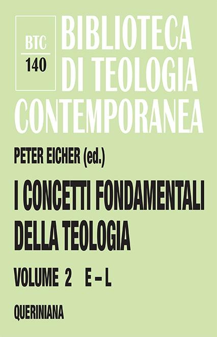 I concetti fondamentali della teologia 2 (E-L)