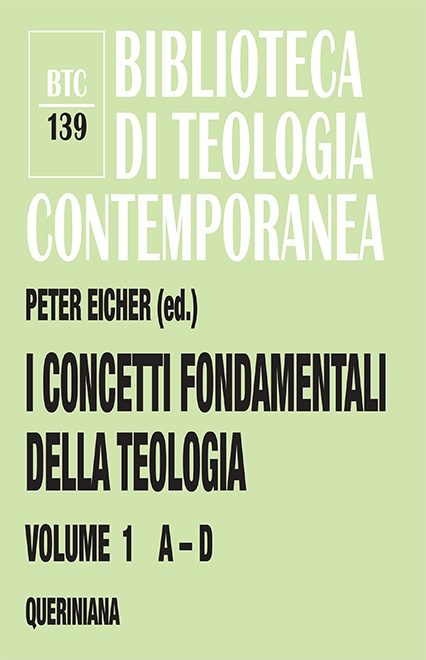 I concetti fondamentali della teologia 1 (A-D)