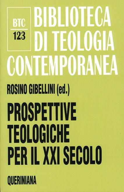 Prospettive teologiche per il XXI secolo