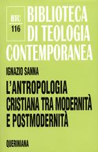 L'antropologia cristiana tra modernità e postmodernità
