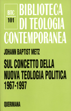 Sul concetto della nuova teologia politica 1967-1997