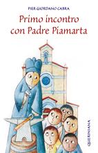 Primo incontro con Padre Piamarta