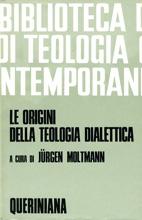 Le origini della teologia dialettica