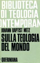 Sulla teologia del mondo