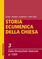 Storia ecumenica della Chiesa vol. 3. Dalla Rivoluzione francese al 1989