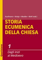 Storia ecumenica della Chiesa vol. 1. Dagli inizi al Medioevo