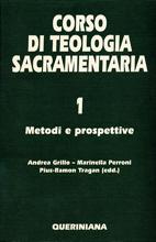 Corso di teologia sacramentaria vol. 1. Metodi e prospettive