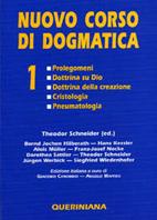 Nuovo corso di dogmatica vol. 1. Prolegomeni – Dottrina su Dio – Dottrina della creazione – Cristologia – Pneumatologia