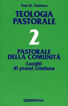Teologia Pastorale vol. 2. Pastorale della comunità