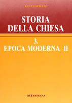 Storia della Chiesa vol. 3.2. Epoca moderna II