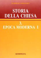 Storia della Chiesa vol. 3.1. Epoca moderna I