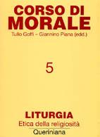 Corso di Morale vol. 5. Liturgia