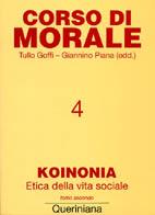 Corso di Morale vol. 4. Koinonia