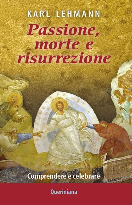 Passione, morte e risurrezione