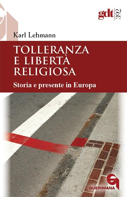 Tolleranza e libertà religiosa