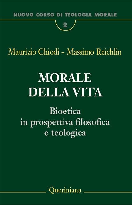 Nuovo Corso di Teologia Morale vol. 2. Morale della vita