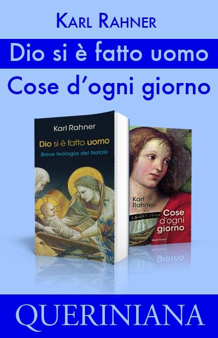 Dio si è fatto uomo – Cose d'ogni giorno (2 volumi)