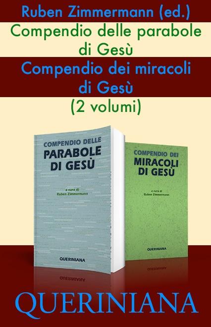 Compendio delle parabole di Gesù – Compendio dei miracoli di Gesù (2 volumi)