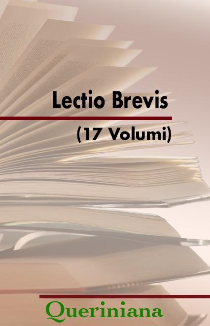 Lectio Brevis (16 volumi)